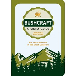 Bushcraft - A Family Guide